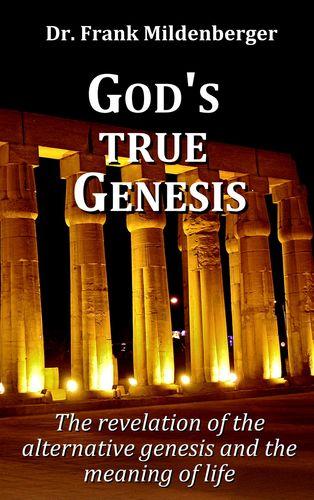 God's true Genesis