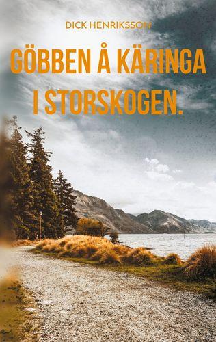 Göbben å Käringa i Storskogen.