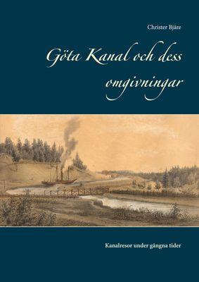 Göta Kanal och dess omgivningar