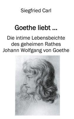 Goethe liebt...