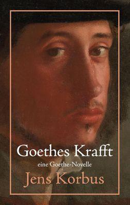 Goethes Krafft