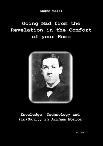 Going Mad from the Revelation in the Comfort of your Home