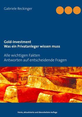 Gold-Investment Was ein Privatanleger wissen muss