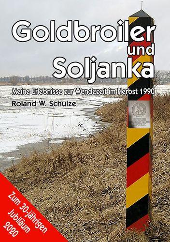Goldbroiler und Soljanka