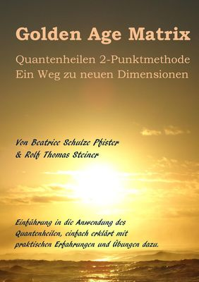 Golden Age Matrix Quantenheilen 2-Punktmethode