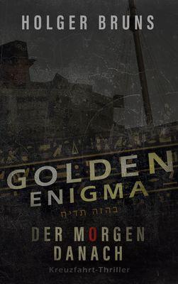 Golden Enigma - Der Morgen danach