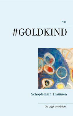 #Goldkind