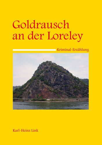 Goldrausch an der Loreley