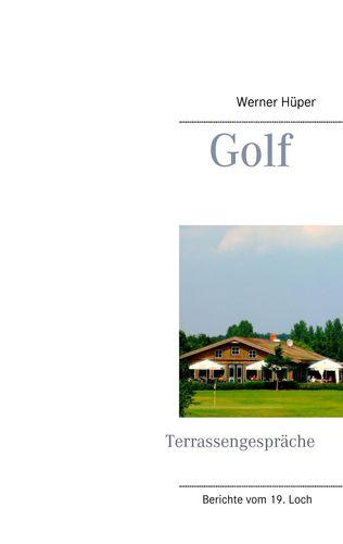 Golf - Terrassengespräche