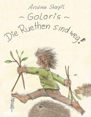 Goloris - Die Ruethen sind weg