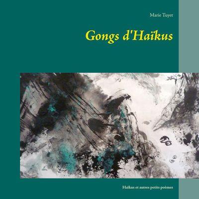 Gongs d'Haïkus