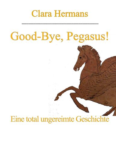 Good-Bye, Pegasus!