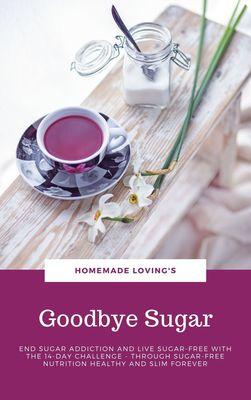 Goodbye Sugar