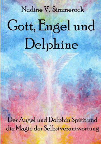 Gott, Engel und Delphine