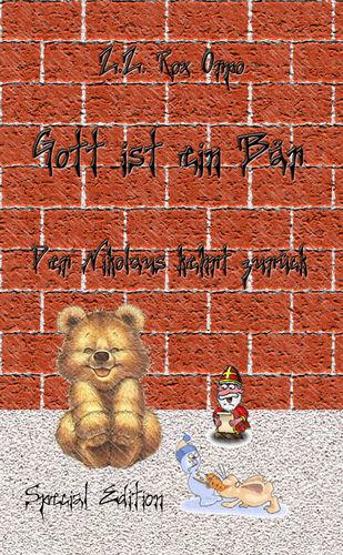 Gott ist ein Bär Der Nikolaus kehrt zurück Special Edition