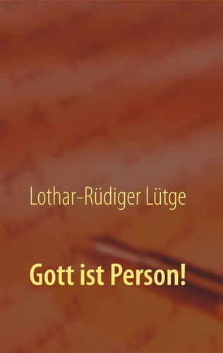 Gott ist Person!