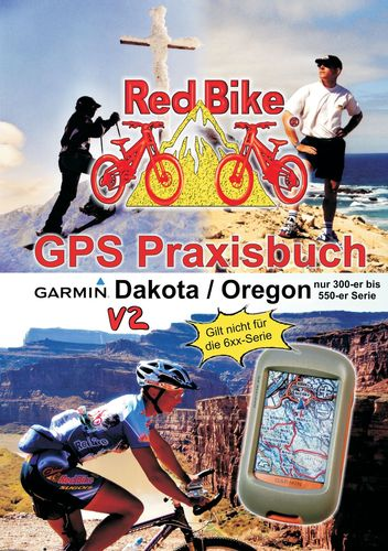 GPS Praxisbuch Garmin Dakota/Oregon V2
