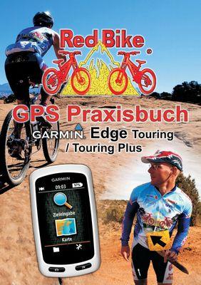 GPS Praxisbuch Garmin Edge Touring / Touring Plus