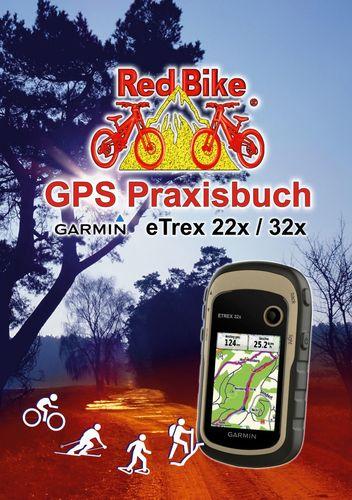 GPS Praxisbuch Garmin eTrex 22x / 32x