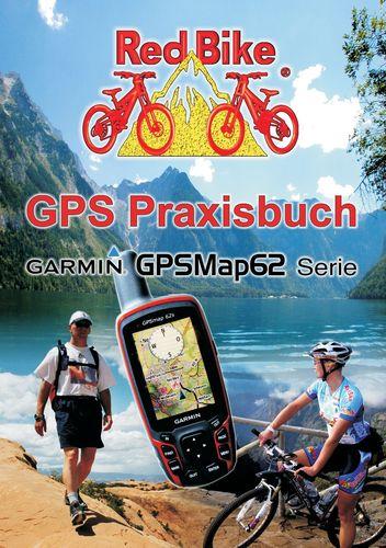 GPS Praxisbuch Garmin GPSMap62