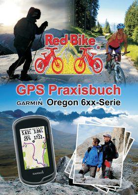 GPS Praxisbuch Garmin Oregon 6xx-Serie