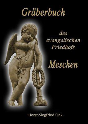 Gräberbuch des evangelischen Friedhofs Meschen