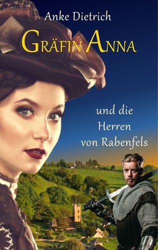 Gräfin Anna und die Herren von Rabenfels