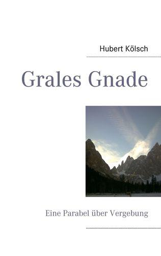 Grales Gnade