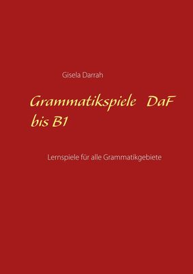 Grammatikspiele DaF bis B1