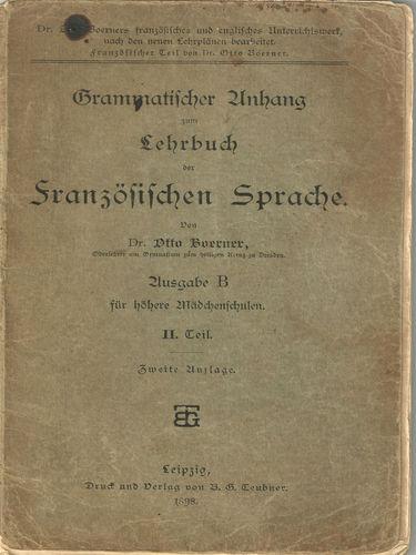 Grammatischer Anhang zum Lehrbuch der Französischen Sprache 1898