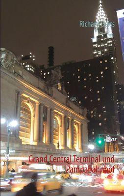 Grand Central Terminal und Pampabahnhof