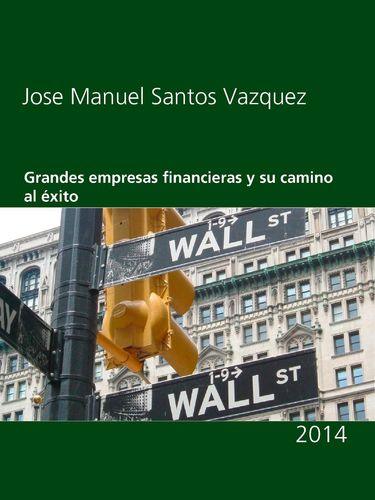 Grandes empresas financieras y su camino al éxito