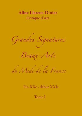Grandes Signatures Beaux-Arts  du Midi de la France