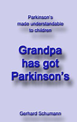 Grandpa has got Parkinson´s