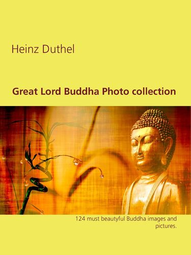 Great Lord Buddha Photo collection