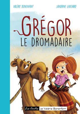 Grégor le dromadaire