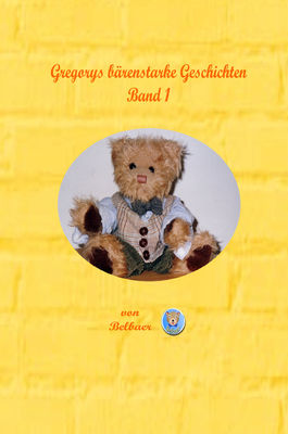 Gregorys bärenstarke Geschichten - Band 1