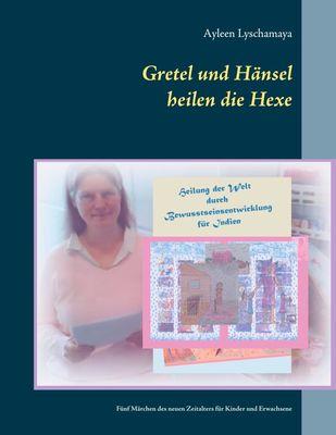 Gretel und Hänsel heilen die Hexe - 1