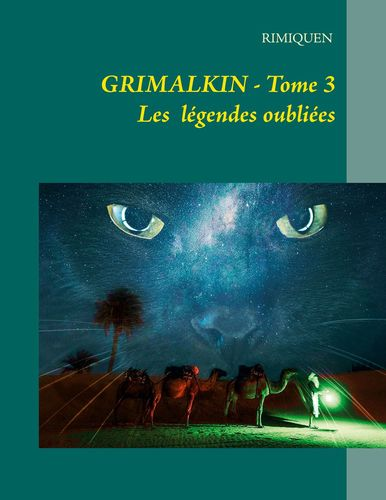 GRIMALKIN TOME III