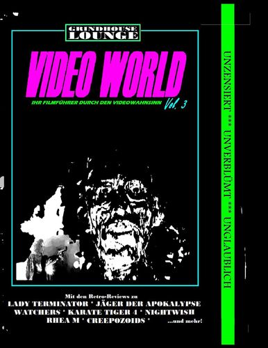 Grindhouse Lounge: Video World Vol. 3 - Ihr Filmführer durch den Videowahnsinn