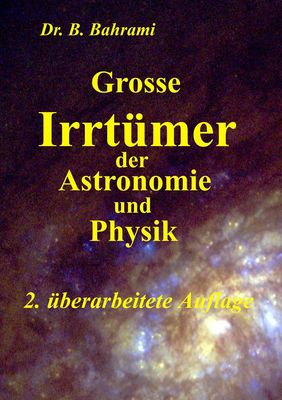 Grosse Irrtümer der Astronomie und Physik