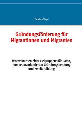 Gründungsförderung für Migrantinnen und Migranten