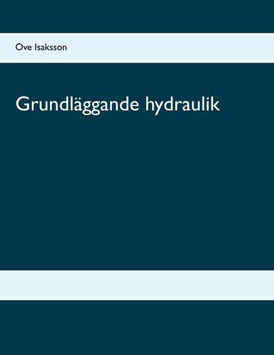 Grundläggande hydraulik