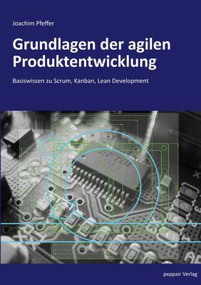 Grundlagen der agilen Produktentwicklung