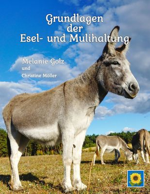 Grundlagen der Esel- und Mulihaltung