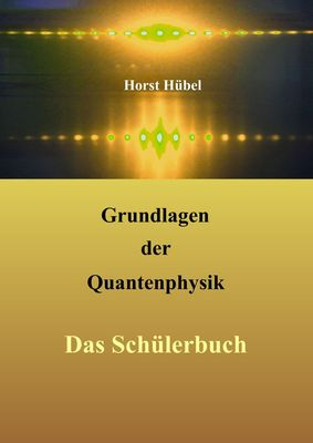 Grundlagen der Quantenphysik