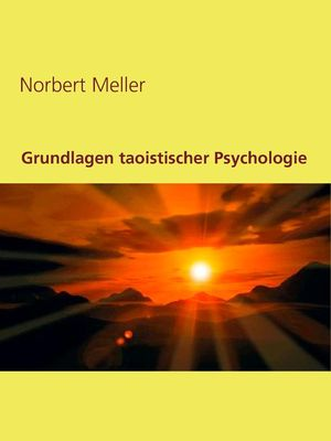 Grundlagen taoistischer Psychologie