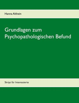 Grundlagen zum Psychopathologischen Befund