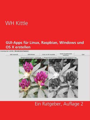 GUI-Apps für Linux, Raspbian, Windows und OS X erstellen