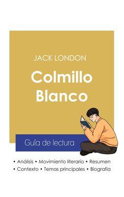 Guía de lectura Colmillo Blanco de Jack London (análisis literario de referencia y resumen completo)